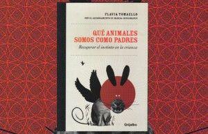 Libro Que animales somos como padres